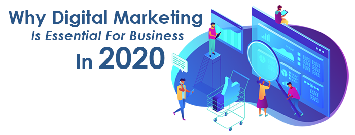 Digital Marketing in 2020